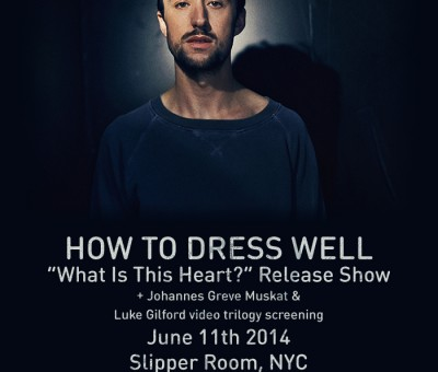 How to Dress Well shares NO WORDS TO SAY mixtape; announces NYC record release show