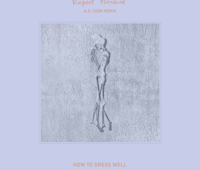 """A. G. Cook remixes How To Dress Well's """"Repeat Pleasure"""""""