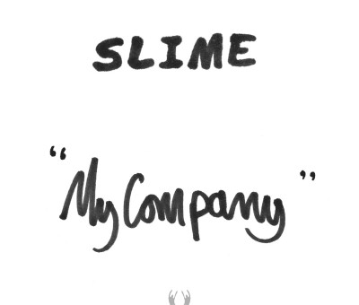 Slime – My Company (Ltd edition 12″ single)